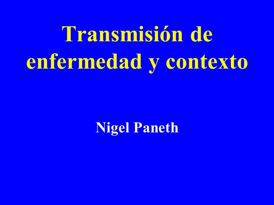 Transmisión de enfermedad y contexto
