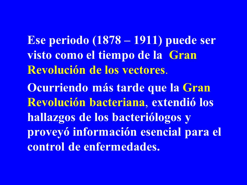 Ese periodo (1878 – 1911) puede ser visto como el tiempo de la Gran Revolución de los vectores.