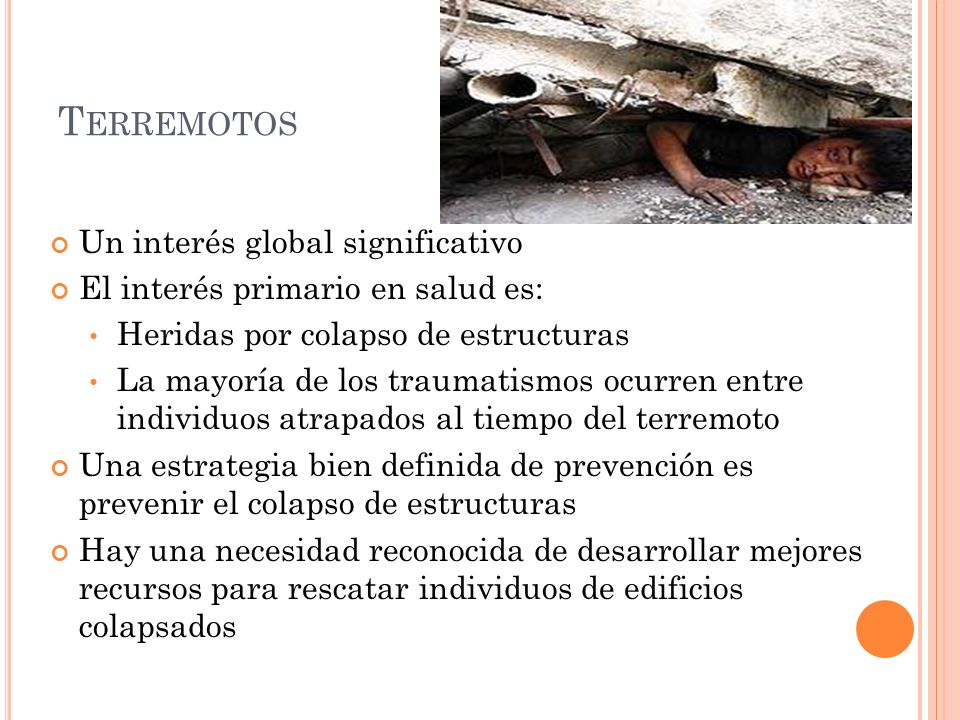 Terremotos Un interés global significativo