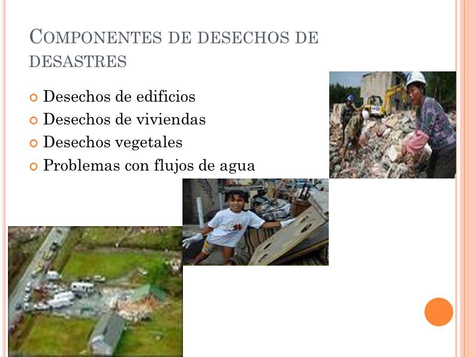 Componentes de desechos de desastres