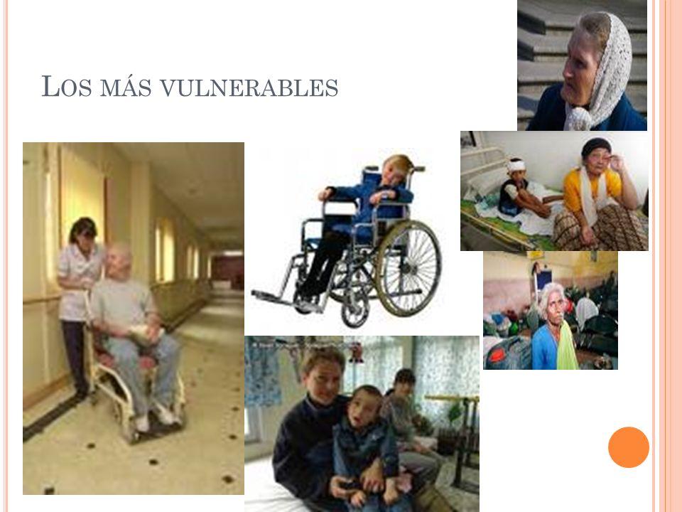 Los más vulnerables
