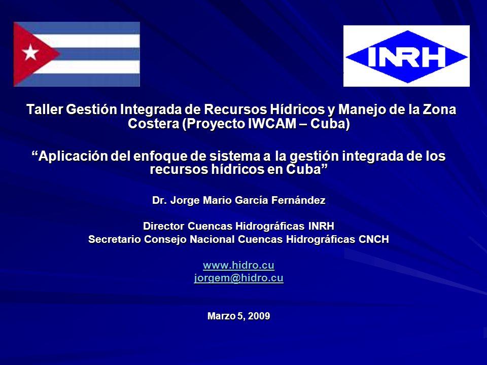 Taller Gestión Integrada de Recursos Hídricos y Manejo de la Zona Costera (Proyecto IWCAM – Cuba)