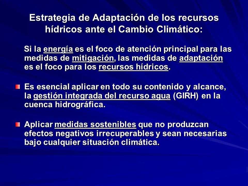 Estrategia de Adaptación de los recursos hídricos ante el Cambio Climático: