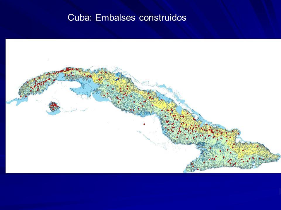 Cuba: Embalses construidos