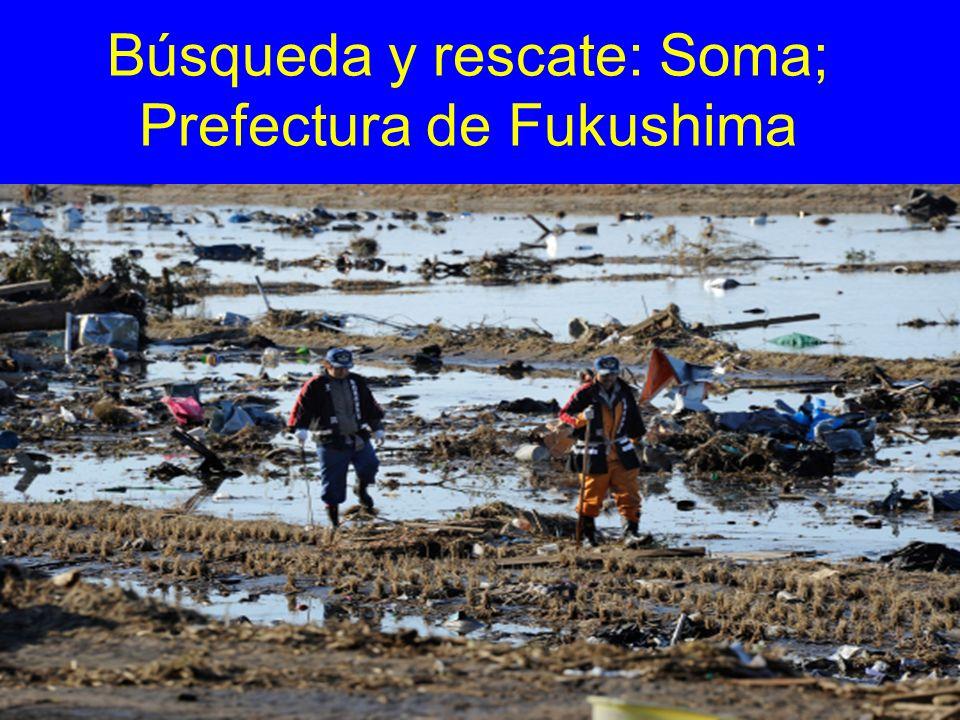 Búsqueda y rescate: Soma; Prefectura de Fukushima