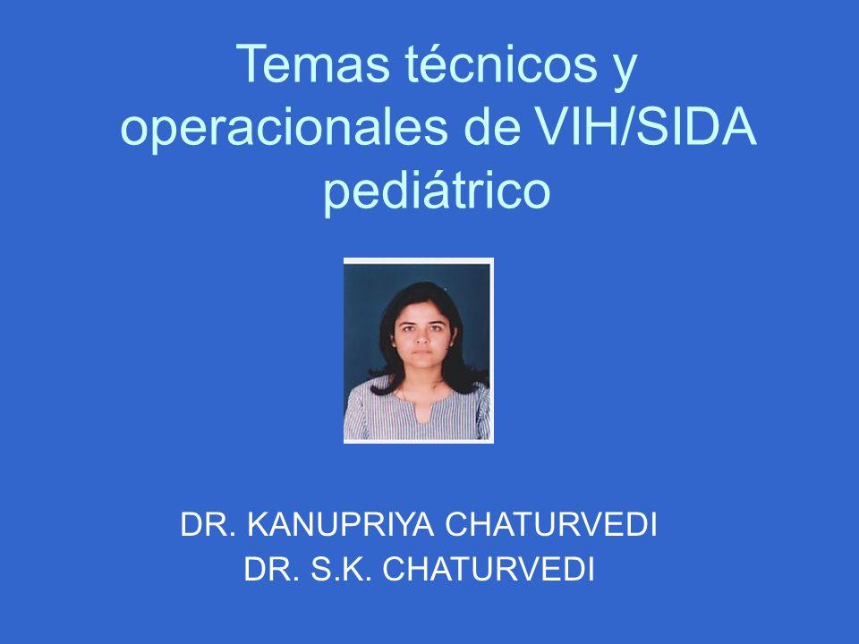 Temas técnicos y operacionales de VIH/SIDA pediátrico