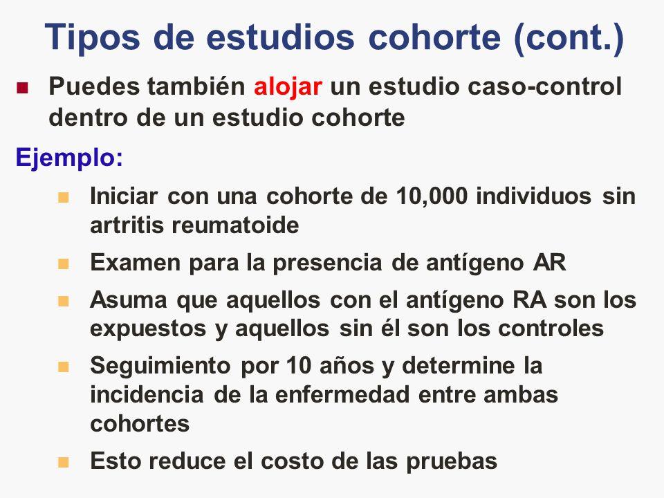 Tipos de estudios cohorte (cont.)
