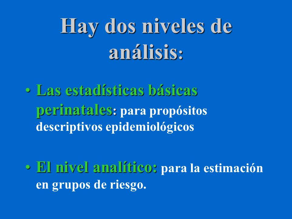 Hay dos niveles de análisis: