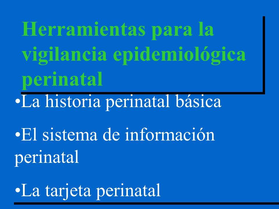 Herramientas para la vigilancia epidemiológica perinatal