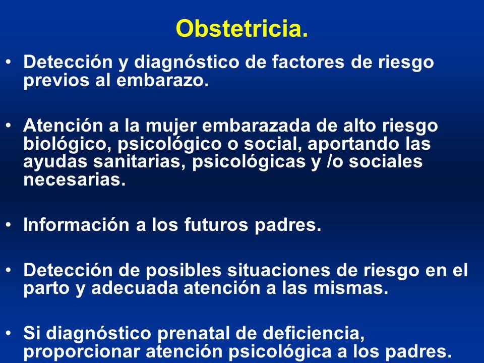 Obstetricia. Detección y diagnóstico de factores de riesgo previos al embarazo.