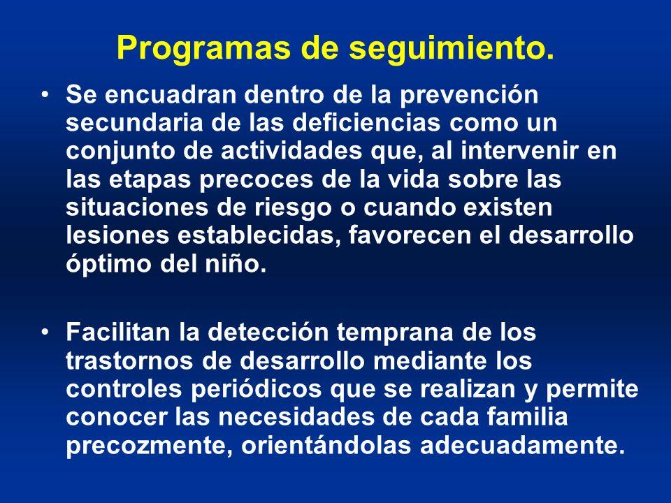 Programas de seguimiento.
