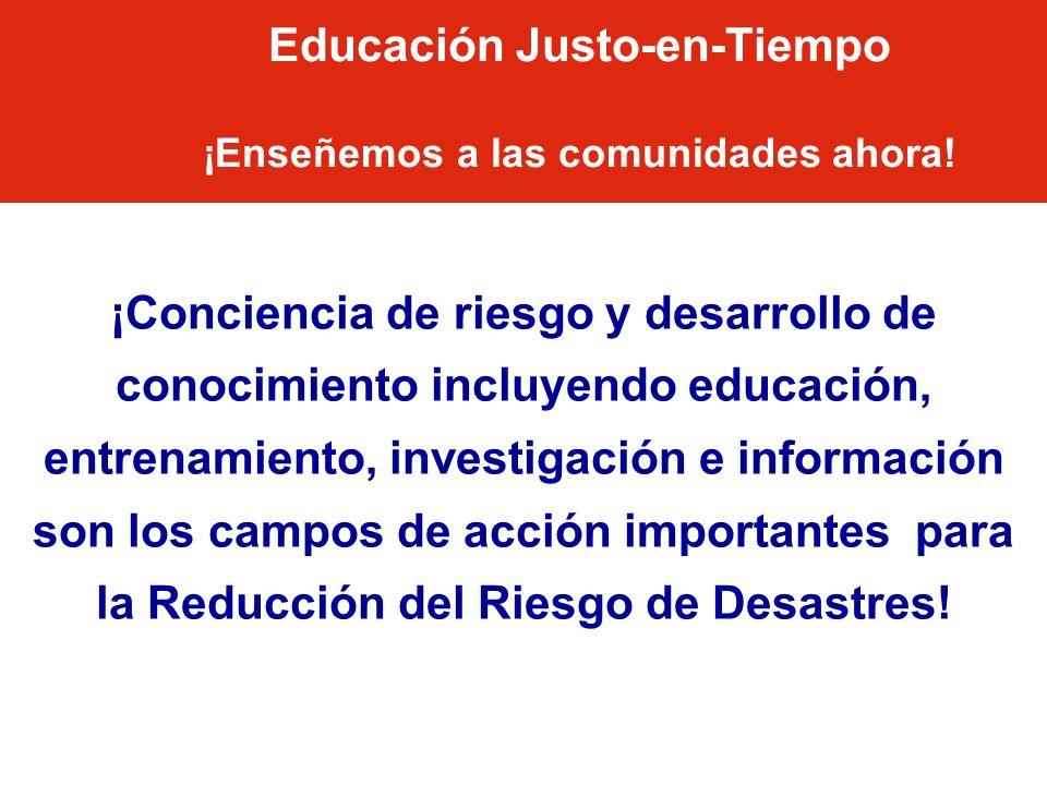 Educación Justo-en-Tiempo ¡Enseñemos a las comunidades ahora!