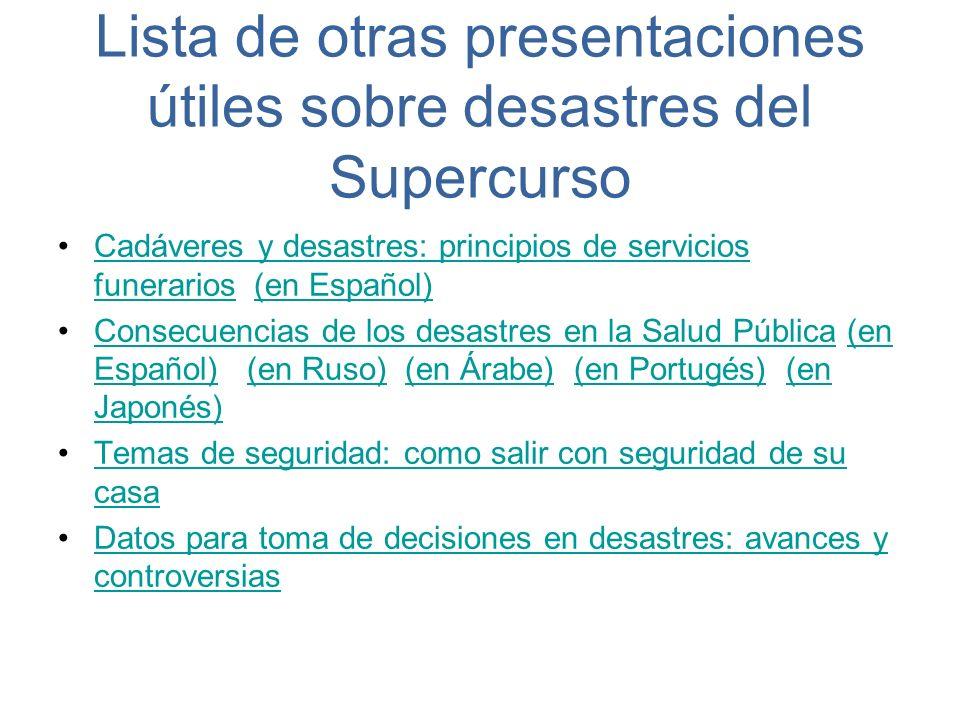 Lista de otras presentaciones útiles sobre desastres del Supercurso