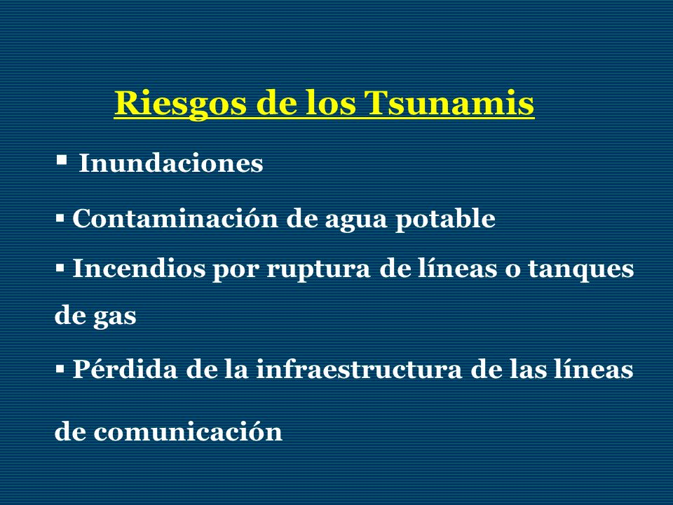Riesgos de los Tsunamis Inundaciones