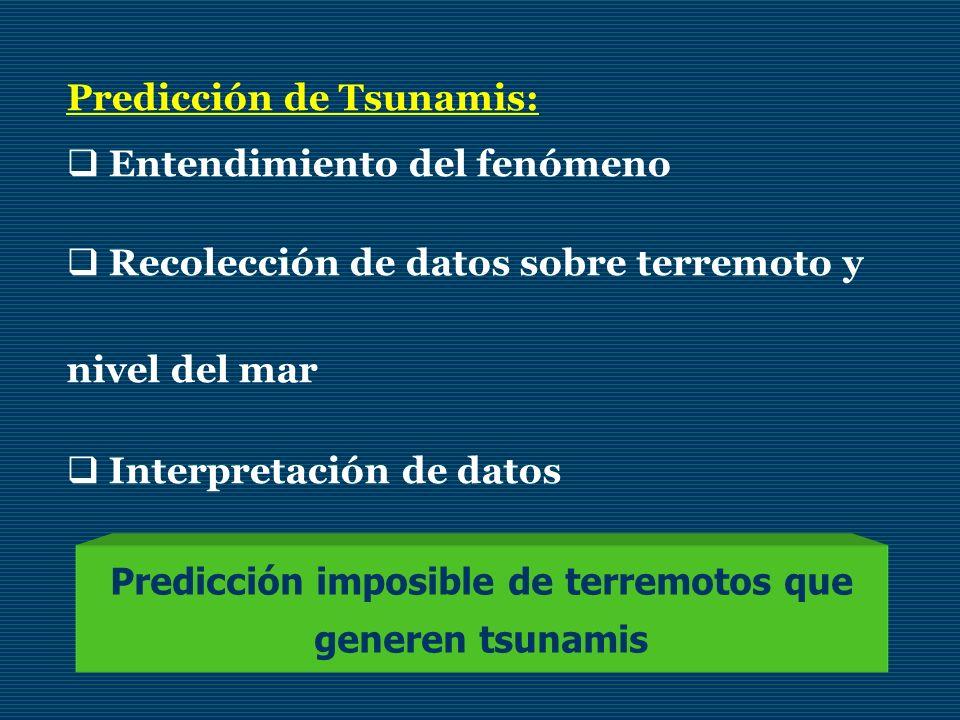 Predicción imposible de terremotos que generen tsunamis