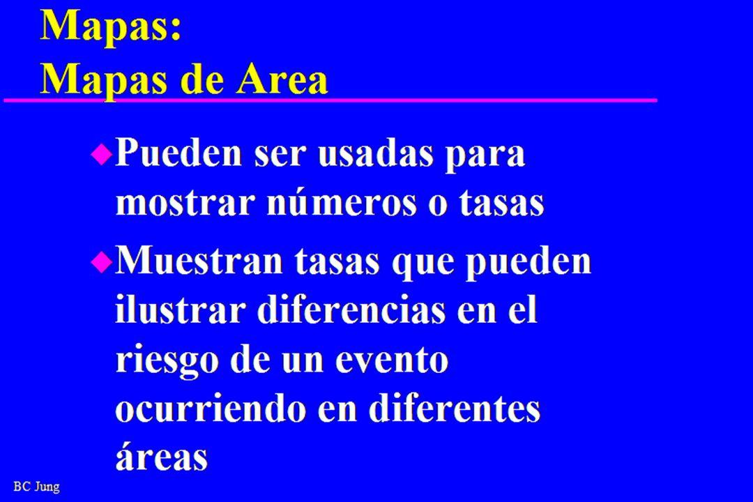 Mapas: Mapas de Area Pueden ser usadas para mostrar números o tasas