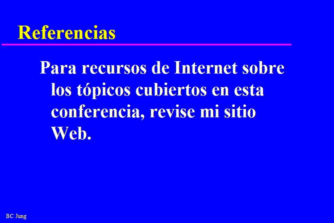 Referencias Para recursos de Internet sobre los tópicos cubiertos en esta conferencia, revise mi sitio Web.