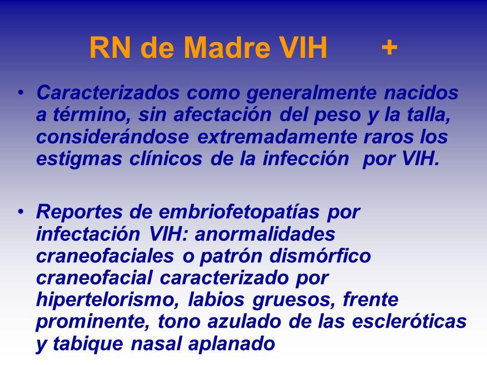 RN de Madre VIH +