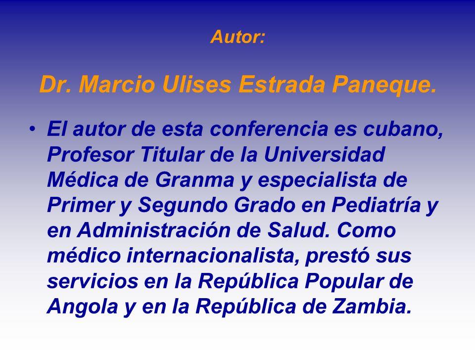 Autor: Dr. Marcio Ulises Estrada Paneque.