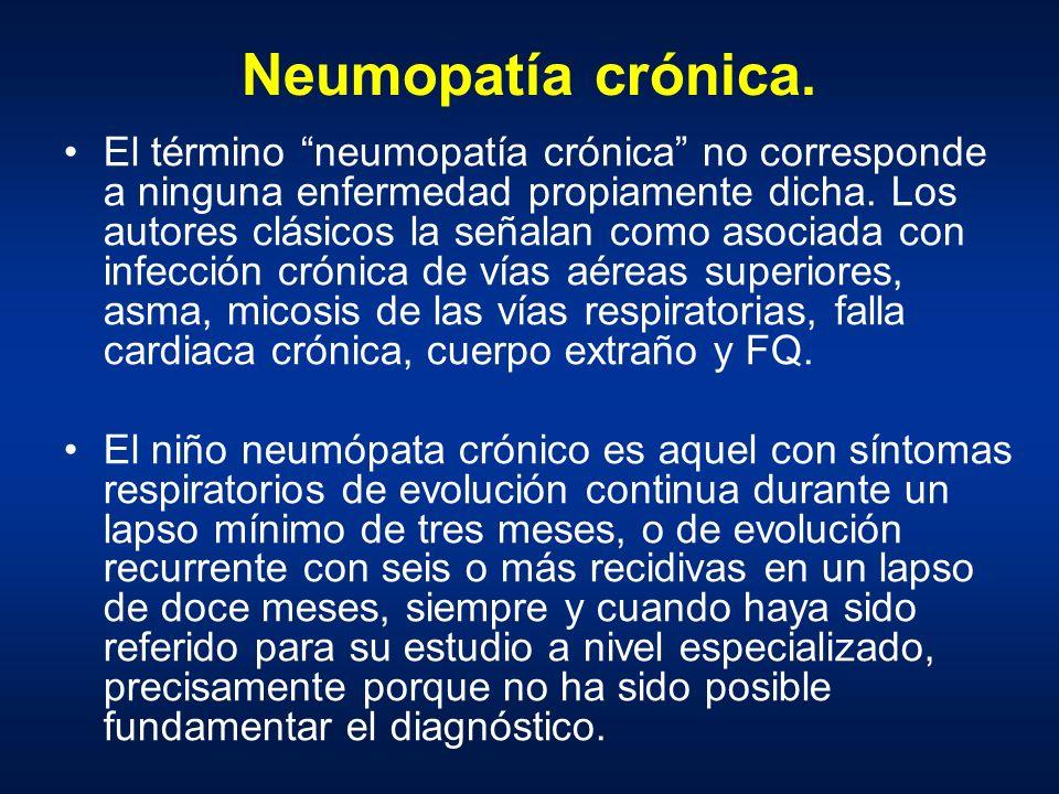 Neumopatía crónica.