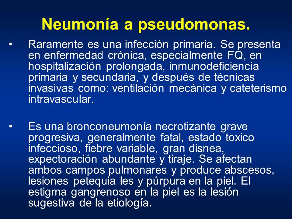 Neumonía a pseudomonas.