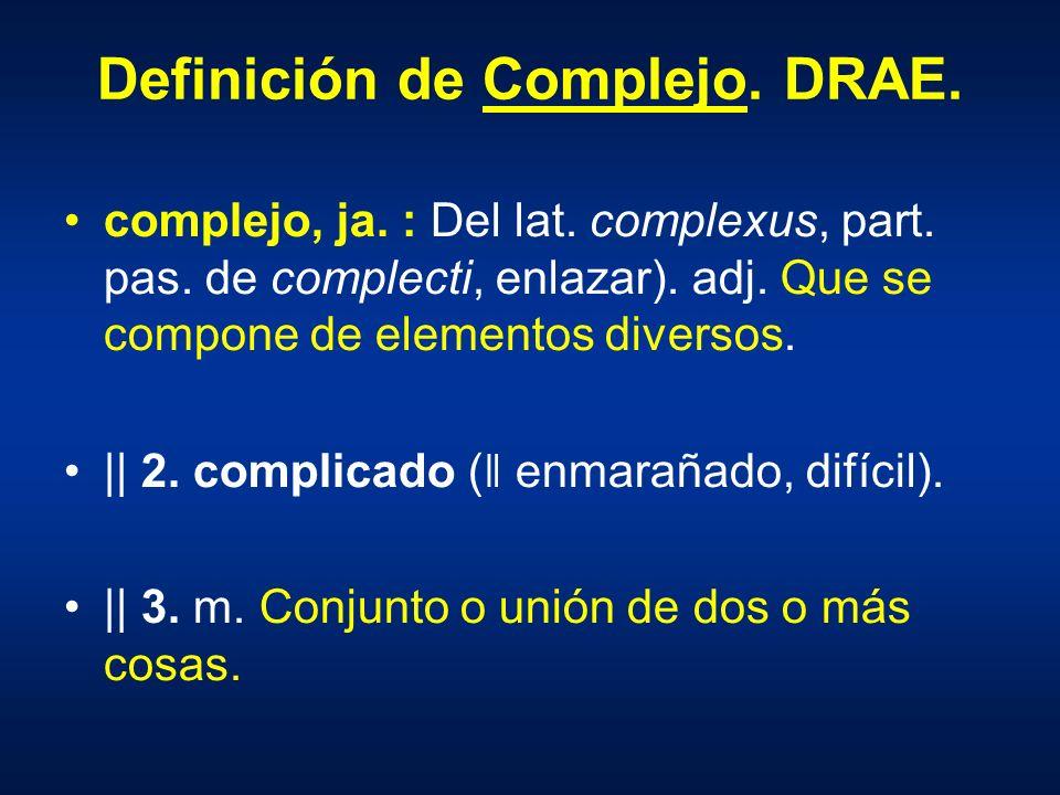 Definición de Complejo. DRAE.