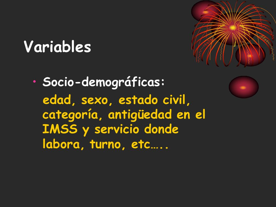 Variables Socio-demográficas: