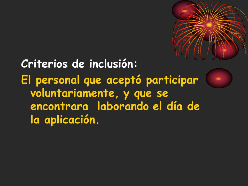 Criterios de inclusión: