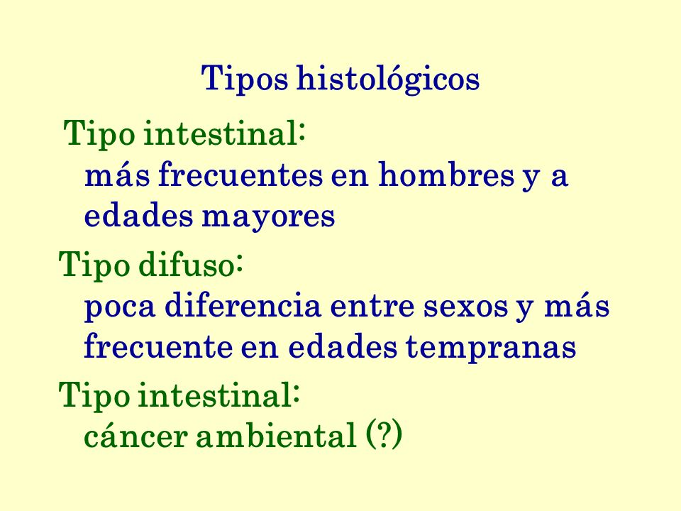 Tipo intestinal: cáncer ambiental ( )
