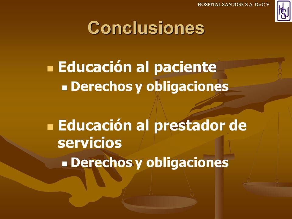 Conclusiones Educación al paciente Educación al prestador de servicios