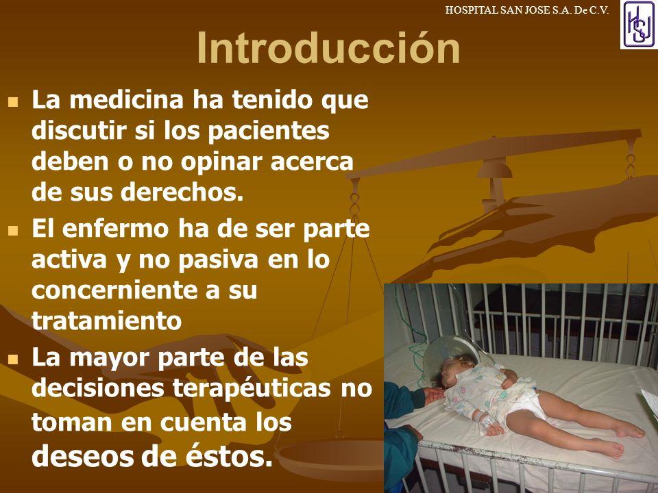 3/24/2017 Introducción. La medicina ha tenido que discutir si los pacientes deben o no opinar acerca de sus derechos.