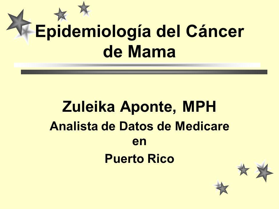 Epidemiología del Cáncer de Mama