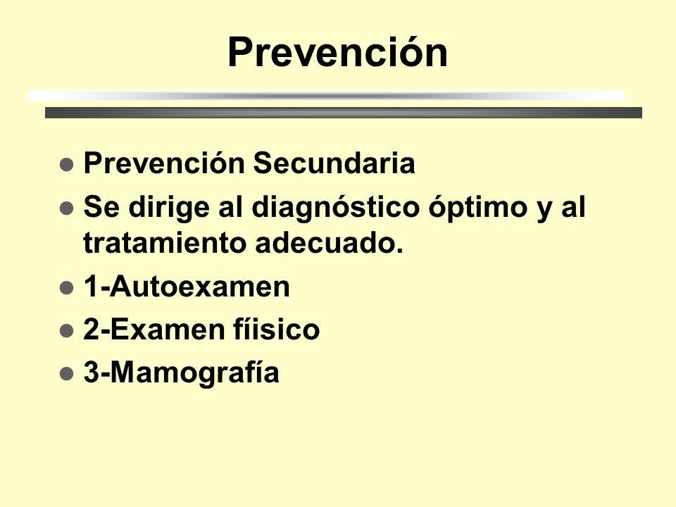 Prevención Prevención Secundaria