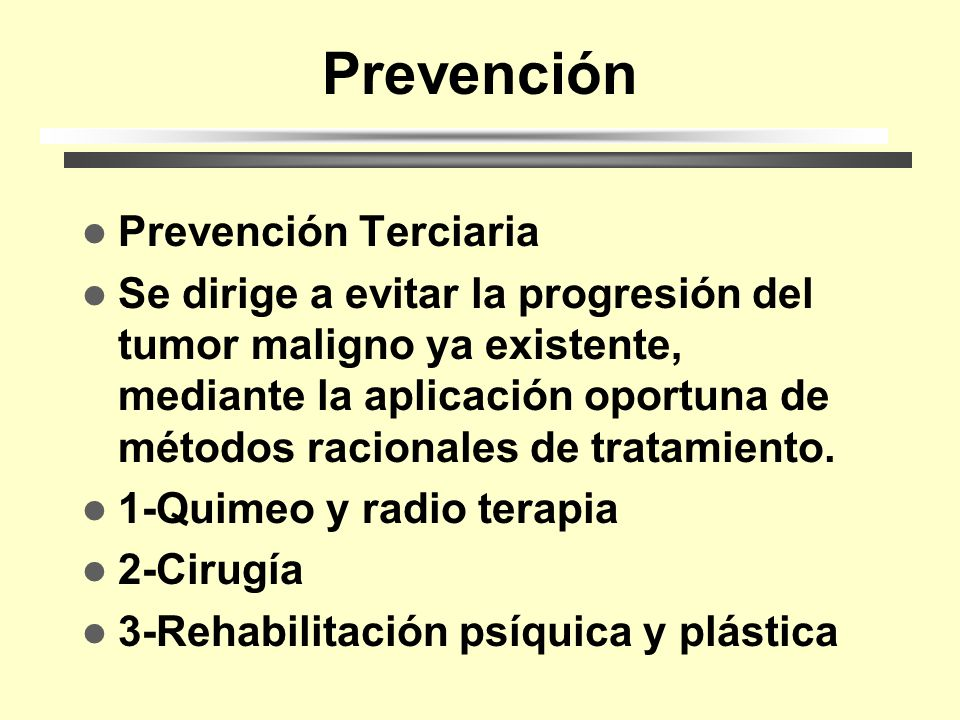 Prevención Prevención Terciaria