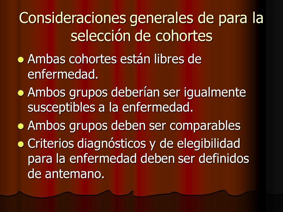 Consideraciones generales de para la selección de cohortes