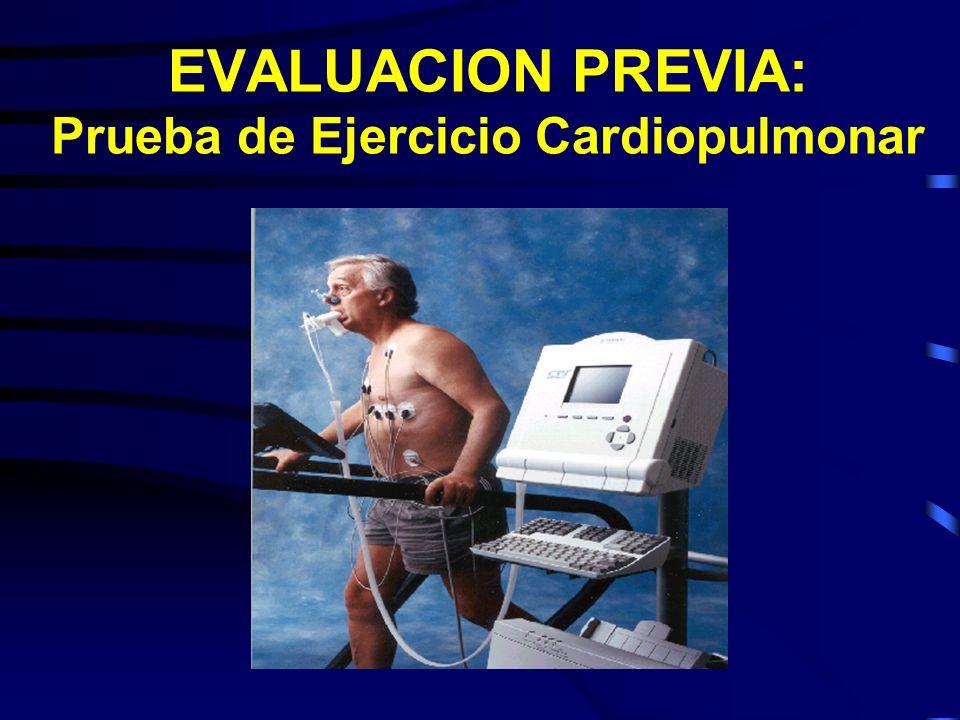 EVALUACION PREVIA: Prueba de Ejercicio Cardiopulmonar