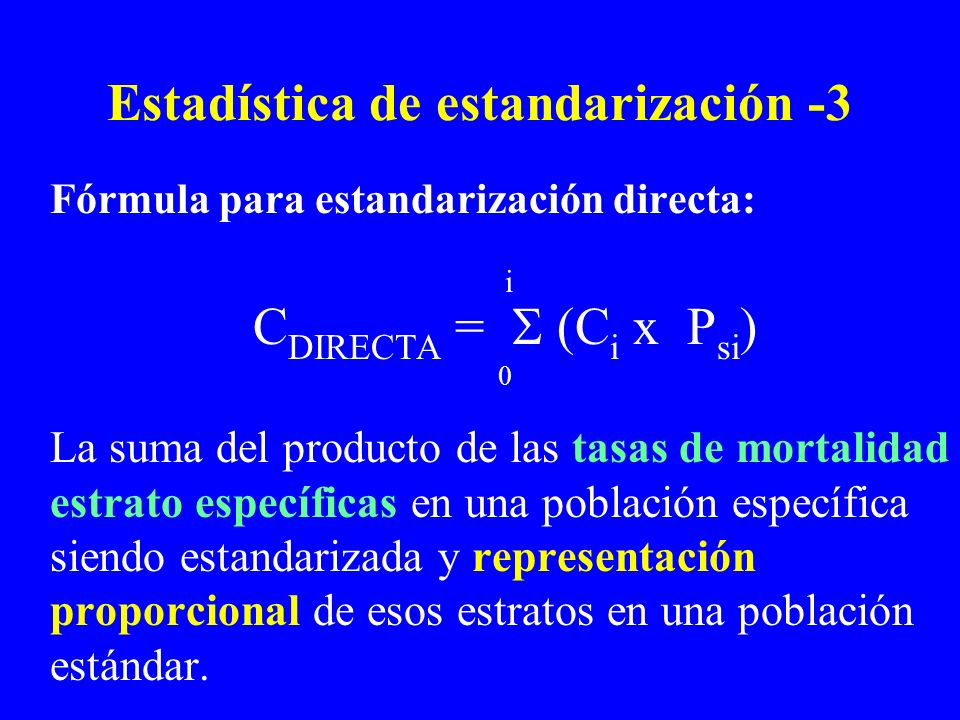 Estadística de estandarización -3