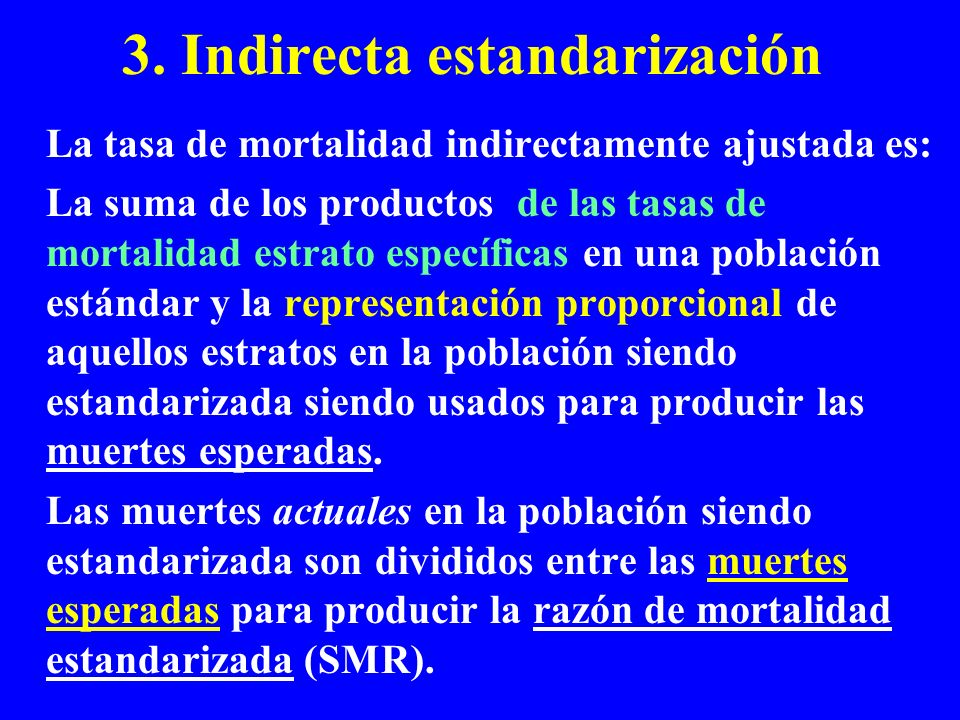 3. Indirecta estandarización