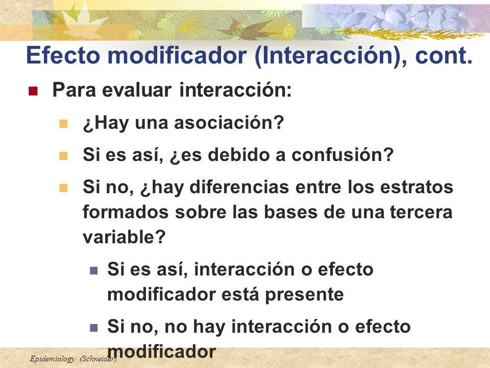 Efecto modificador (Interacción), cont.