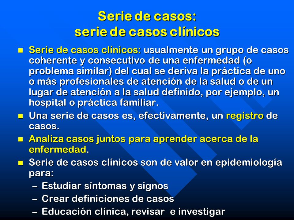 Serie de casos: serie de casos clínicos