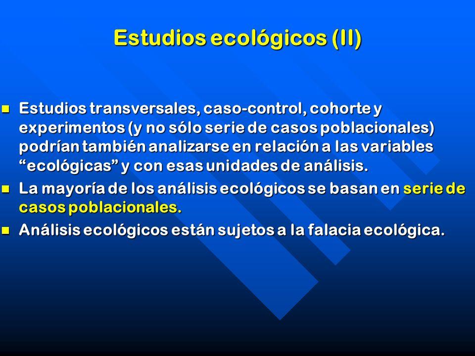 Estudios ecológicos (II)