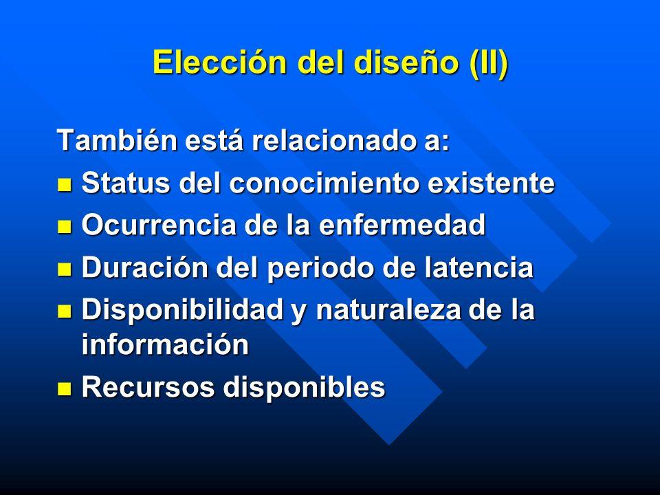 Elección del diseño (II)
