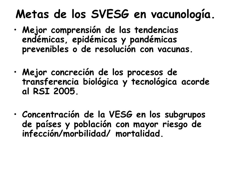 Metas de los SVESG en vacunología.