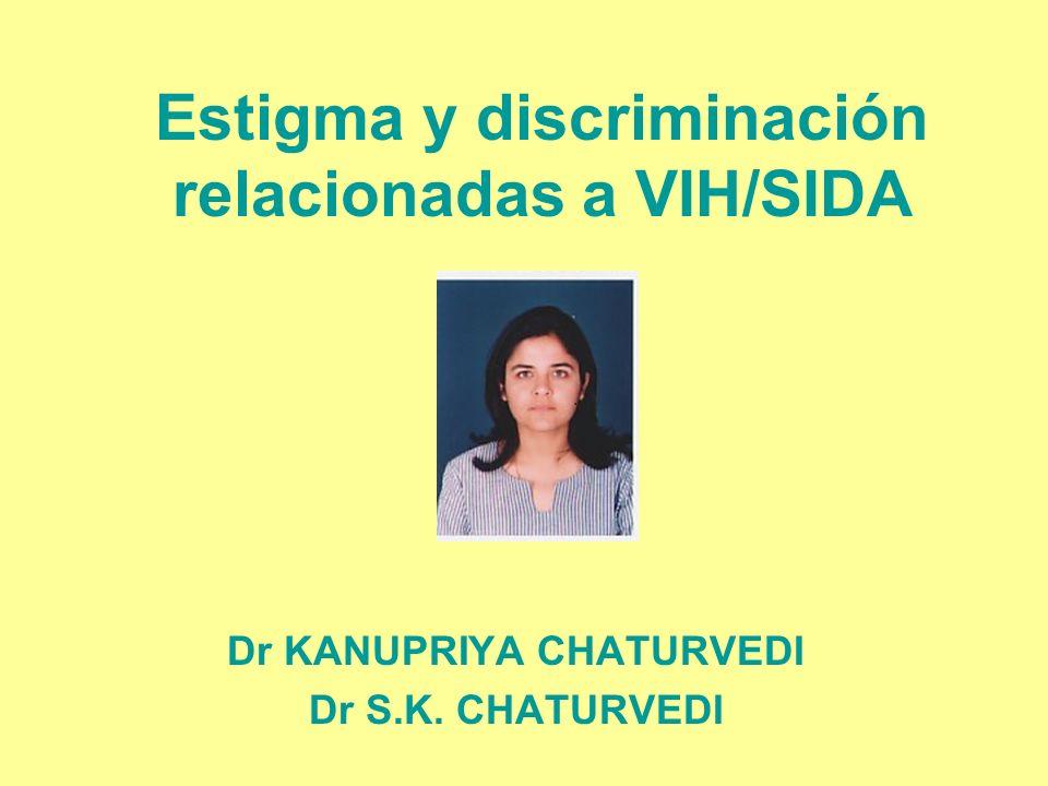 Estigma y discriminación relacionadas a VIH/SIDA