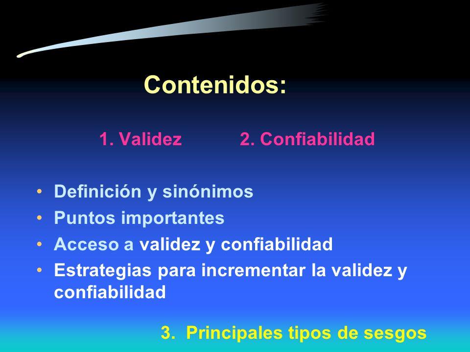 1. Validez 2. Confiabilidad
