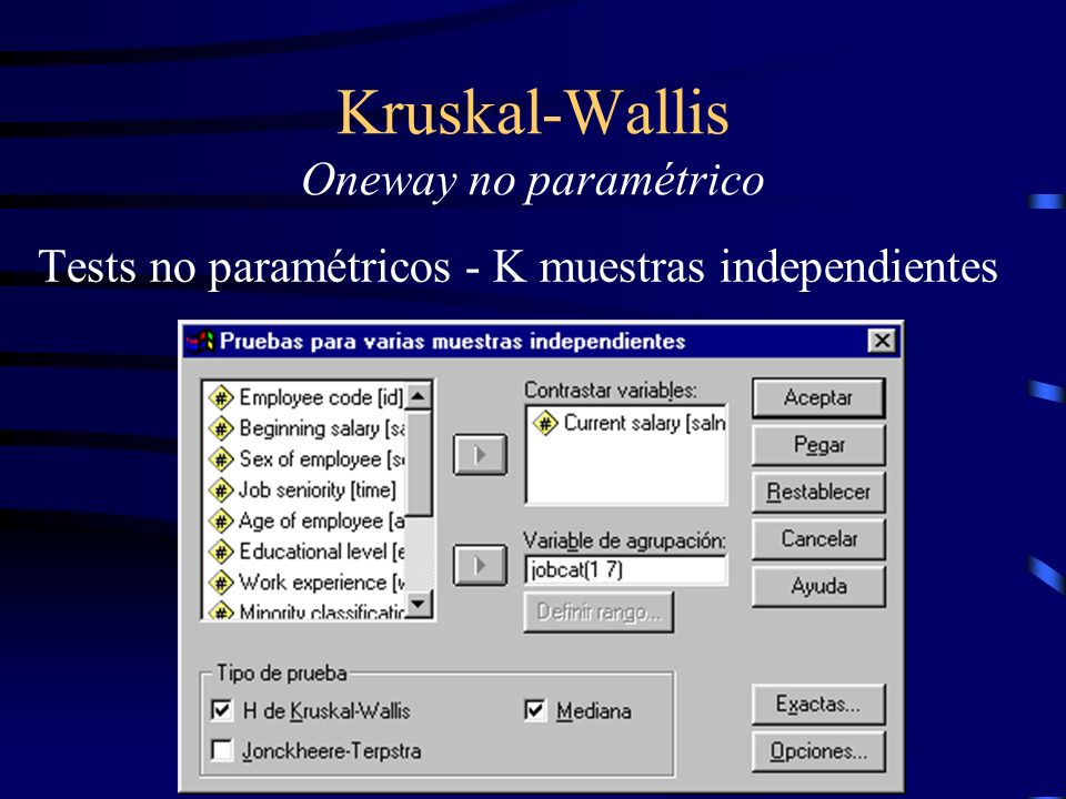 Kruskal-Wallis Oneway no paramétrico