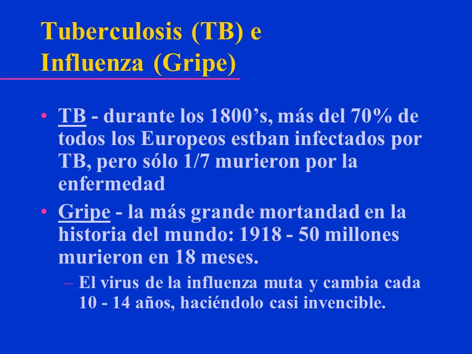 Tuberculosis (TB) e Influenza (Gripe)