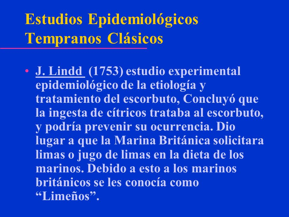 Estudios Epidemiológicos Tempranos Clásicos