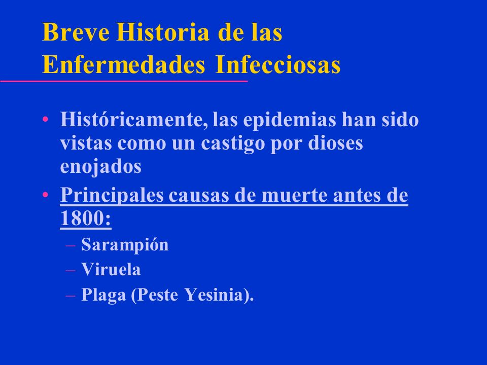 Breve Historia de las Enfermedades Infecciosas