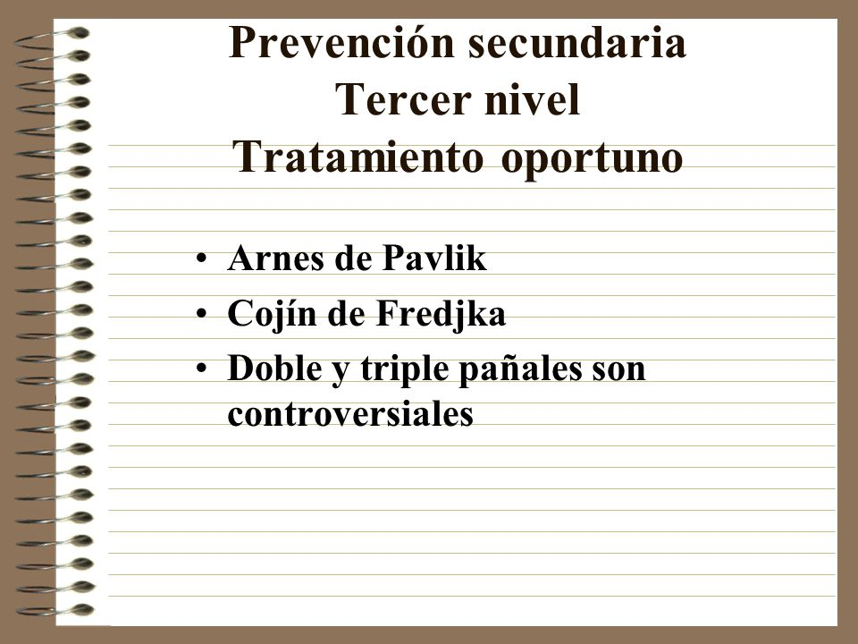 Prevención secundaria Tercer nivel Tratamiento oportuno